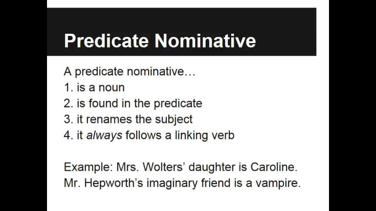 Predicate Adjectives And Nominatives