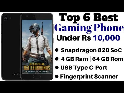 Top 6 Best Gaming Smartphone Under Rs 10000 In India.