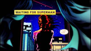 » waiting for superman | clark + lois