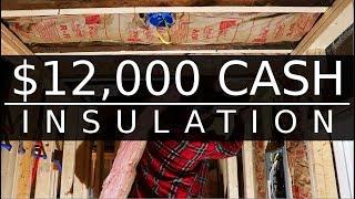 $12,000 CASH House - I'M BACK - Insulation - #39