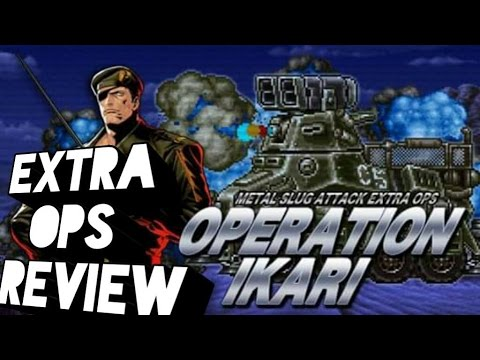 [Metal Slug Attack] Operation Ikari Extra ops Review