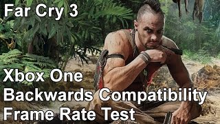 Far Cry 3 Xbox 360 vs Xbox One Backwards Compatibility Frame Rate Test