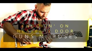 Knockin' On Heaven's Door - Guns N' Roses - Electric Guitar Cover Live#2 видео
