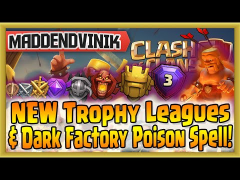 Clash of Clans - NEW Trophy Leagues & Dark Factory Poison Spell! (Gameplay Commentary)