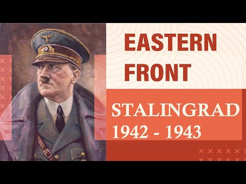Hitler's Great Offensive in Eastern Front || Why He Lost || Stalingrad 1942 - 43 |