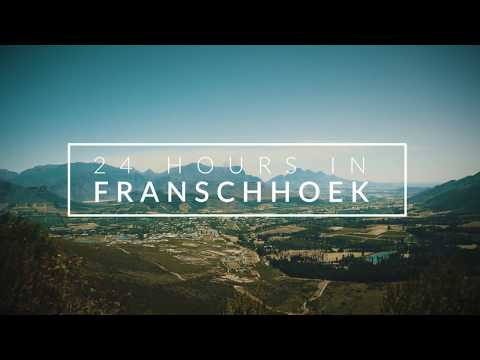 24 Hours in Franschhoek.