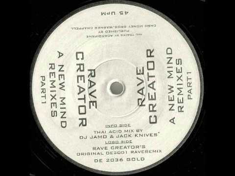 Rave Creator - A New Mind (Thai Acid Mix)