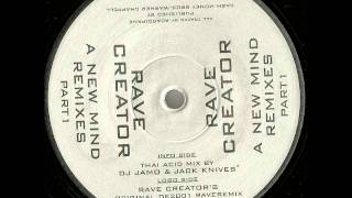Rave Creator - A New Mind (Thai Acid Mix)