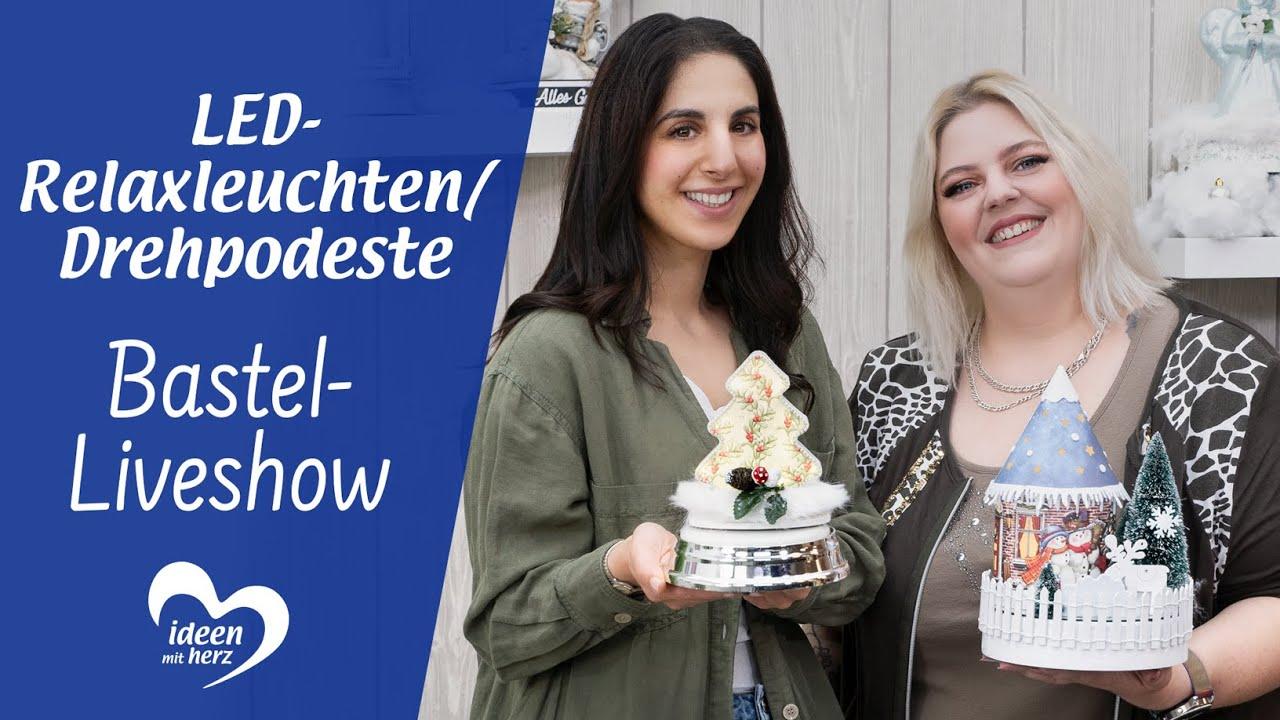 LED-Relaxleuchten & Drehpodeste - Bastel-Liveshow vom 13.09.2021