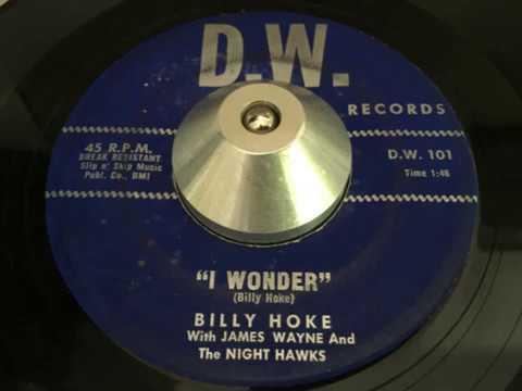 billy hoke with james wayne and the night hawks - i wonder (d. w.)
