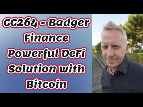 CC264 - Badger Finance Powerful DeFi Solution with Bitcoin