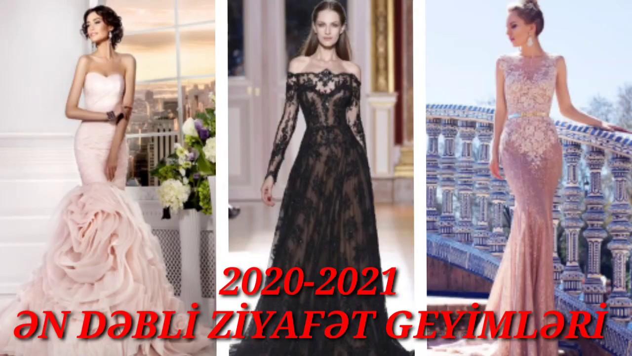 Ziyafət Geyimləri Modelləri 2020 2021 Toy Paltarlari Youtube