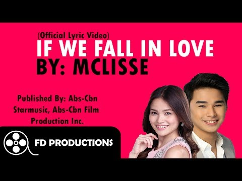 (Lyrics) McLisse - If We Fall In Love
