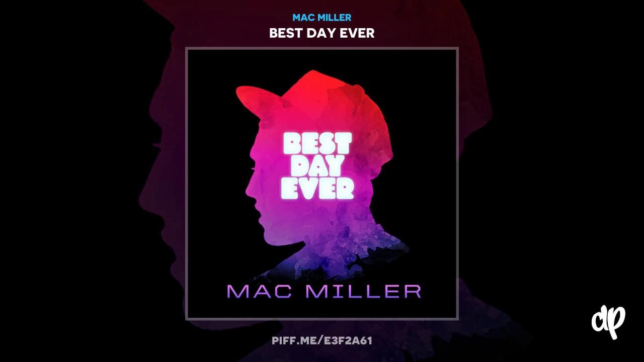 best day ever mac miller download datpiff