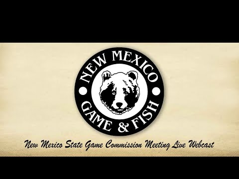 New Mexico State Game Commission Meeting – August 22, 2019
