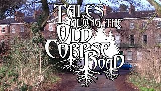 Tales Along The Old Corpse Road - Episode 3: Urban Legends
