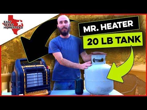 Mr. Heater Big Buddy with 20 lb Propane Tank. How Long Will It Run on 20 lb | East Texas Homestead