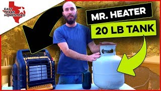 Mr. Heater Big Buddy with 20 lb Propane Tank. How Long Will It Run on 20 lb | East Texas Homestead