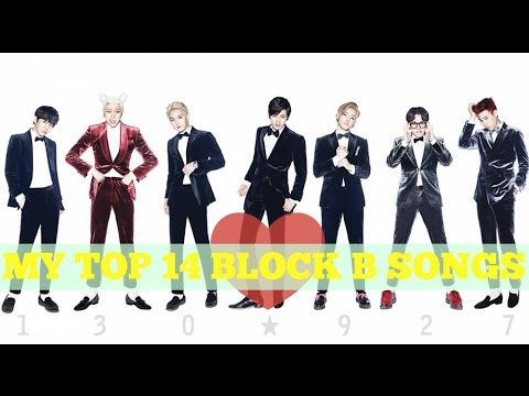 My Top 14 Block B Songs
