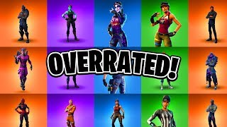 Top 10 Most OVERRATED Fortnite Skins! (Over Hyped Fortnite Skins)