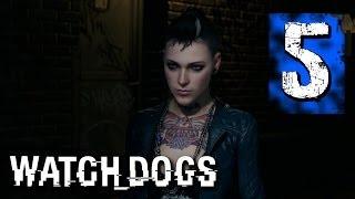 Watch Dogs Walkthrough Part 5 - HOT HACKER GIRL!! (PS3/XBOX 360/PS4/XBOXONE/WiiU/PC)