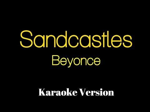 Beyonce - Sandcastles Karaoke