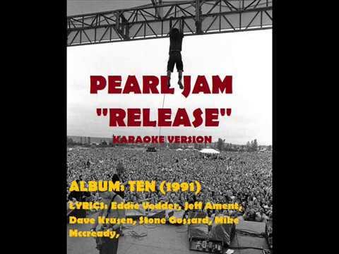 pearl Jam  - Release karaoke NIC