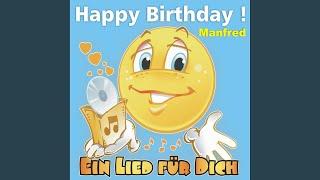 Happy Birthday ! Das Schlager Geburtstagslied für Manfred