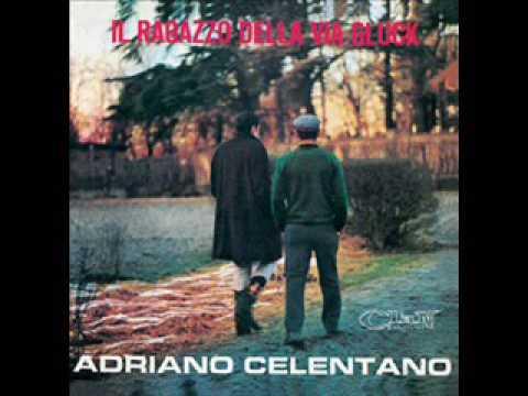 Adriano Celentano 1966 Il Ragazzo della Via Gluck Full Album