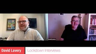 Lockdown Interview with David Lavery