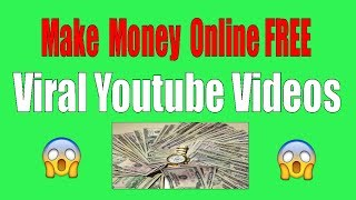 Make money online free with viral ...