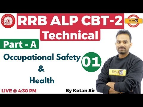 Class 01 | RRB ALP CBT-2 Technical | Occupational Safety & Health | By Ketan Sir