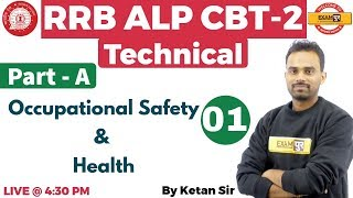 Class 01 | RRB ALP CBT-2 Technical | Occupational Safety & Health |...