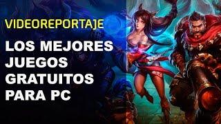 Los MEJORES JUEGOS GRATIS para PC (GRATUITOS, FREE TO PLAY, MULTIPLAYER y de STEAM)