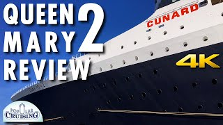 Queen Mary 2 Tour & Review ~ Cunard Line ~ Cruise Ship Tour & Review [4K Ultra HD]