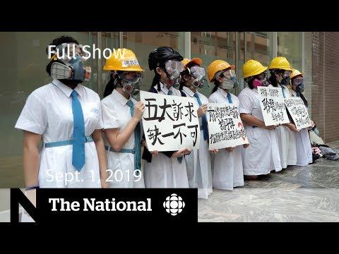 The National for Sunday, Sept. 1, 2019 — Hong Kong protests, Hurricane Dorian, Texas Shootings
