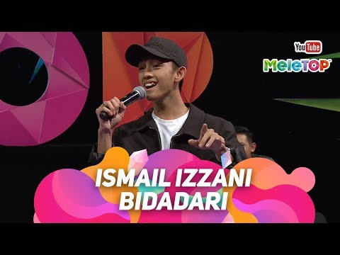Ismail Izzani - Bidadari  | Persembahan Live MeleTOP | Nabil & Neelofa