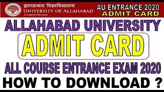 Allahabad University Admit Card 2020 - Entrance Exam - कैसे डाउनलोड करे