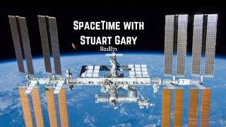 All good on ISS - SpaceTime with Stuart Gary S21E71 | Astronomy News Podcast