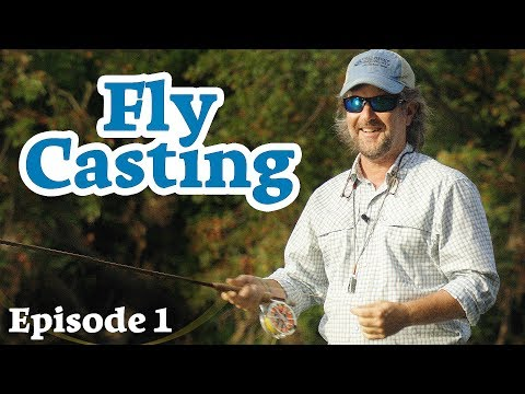 FLY CASTING - FOUR Tips For Starting Out - Episode 1