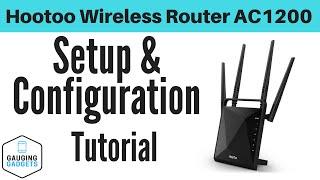 HooToo Wireless Router AC1200 Setup - HT-ND001 Tutorial