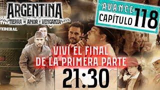 Argentina tierra de amor y venganza capitulo 118