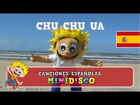 Chu Chu Ua | PLAYA | Canciones infantiles para bailar | Minidisco