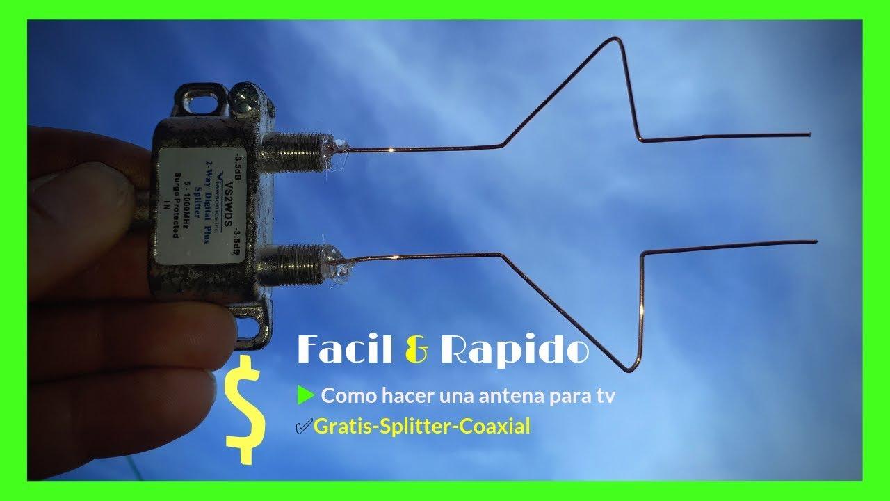 Facil Y Rapido Como Hacer Una Antena Para Tv Gratis Splitter Coaxial Youtube