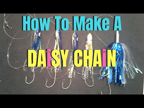 How To Make A DAISY CHAIN For Trolling
