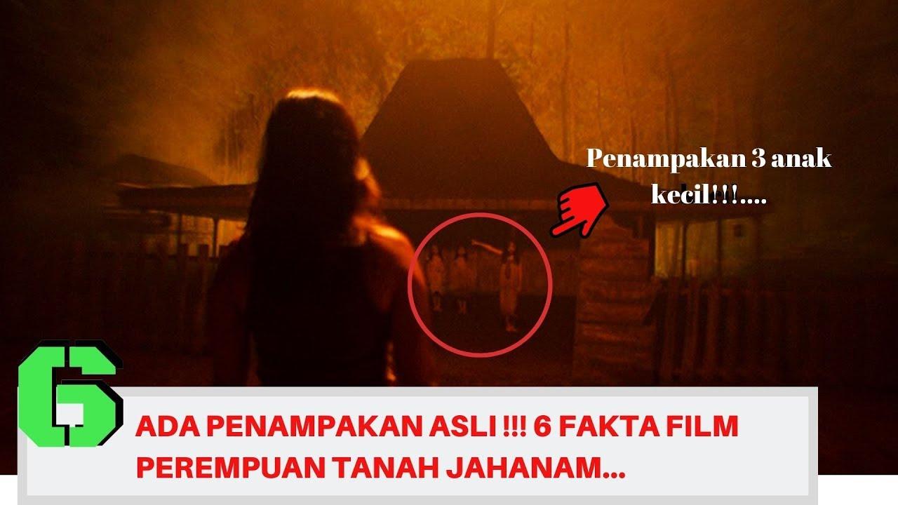 Download ADA PENAMPAKAN ASLI !!! 6 FAKTA FILM PEREMPUAN TANAH JAHANAM