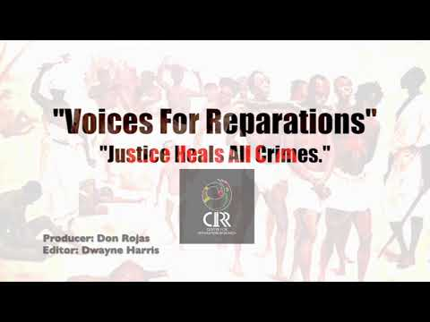 Voices For Reparations - Justice Heals All Crimes.