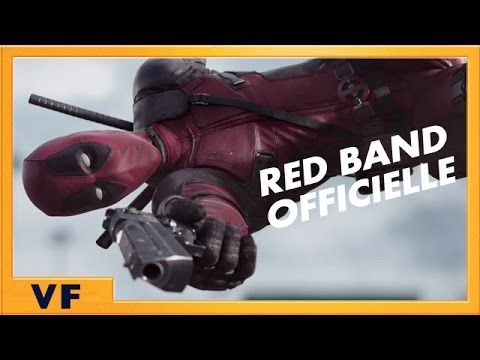 Deadpool - Bande annonce 2 [Red Band Officielle] VF HD