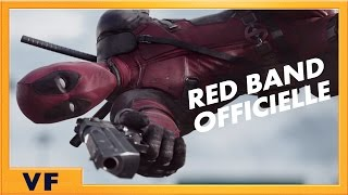 Deadpool - Bande annonce 2 [Red Band Officielle] VF HD thumbnail