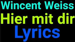 Gambar cover Wincent Weiss | Hier mit dir | Lyrics